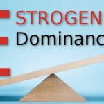 estrogen dominance