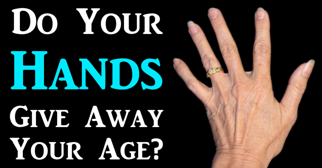 Do Your Hands Give Away Your Age?